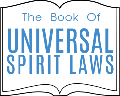 The Book of Universal Spirit Laws